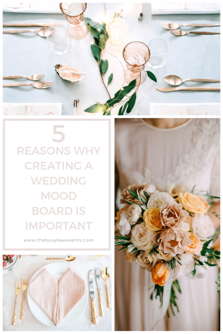 5 Reasons Why Creating A Wedding Mood Board is Important
