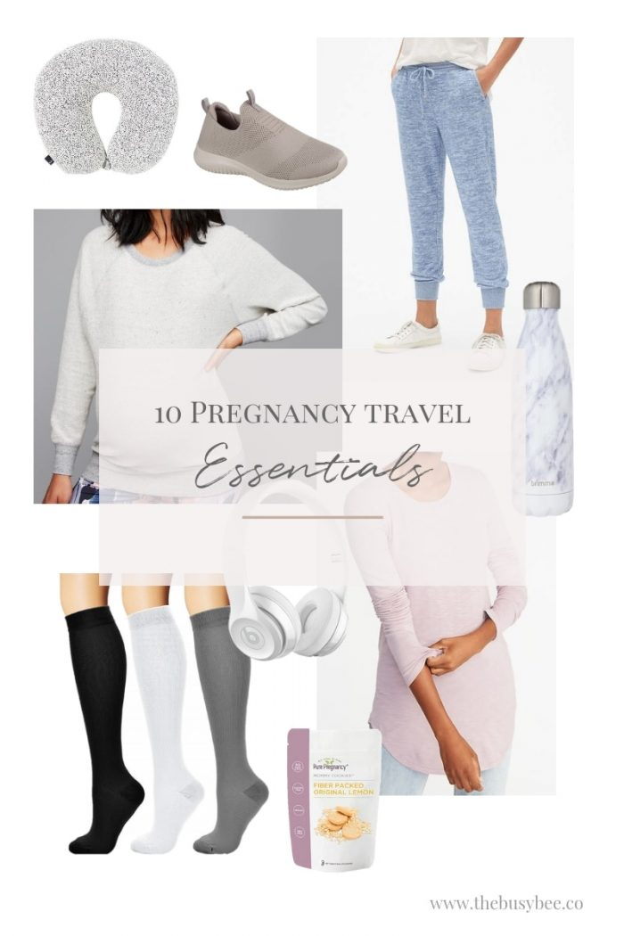 The Busy Bee's Top 10 Pregnancy Travel Essentials