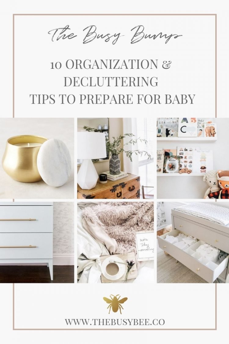 10 Organization & Decluttering Tips to Prepare for Baby