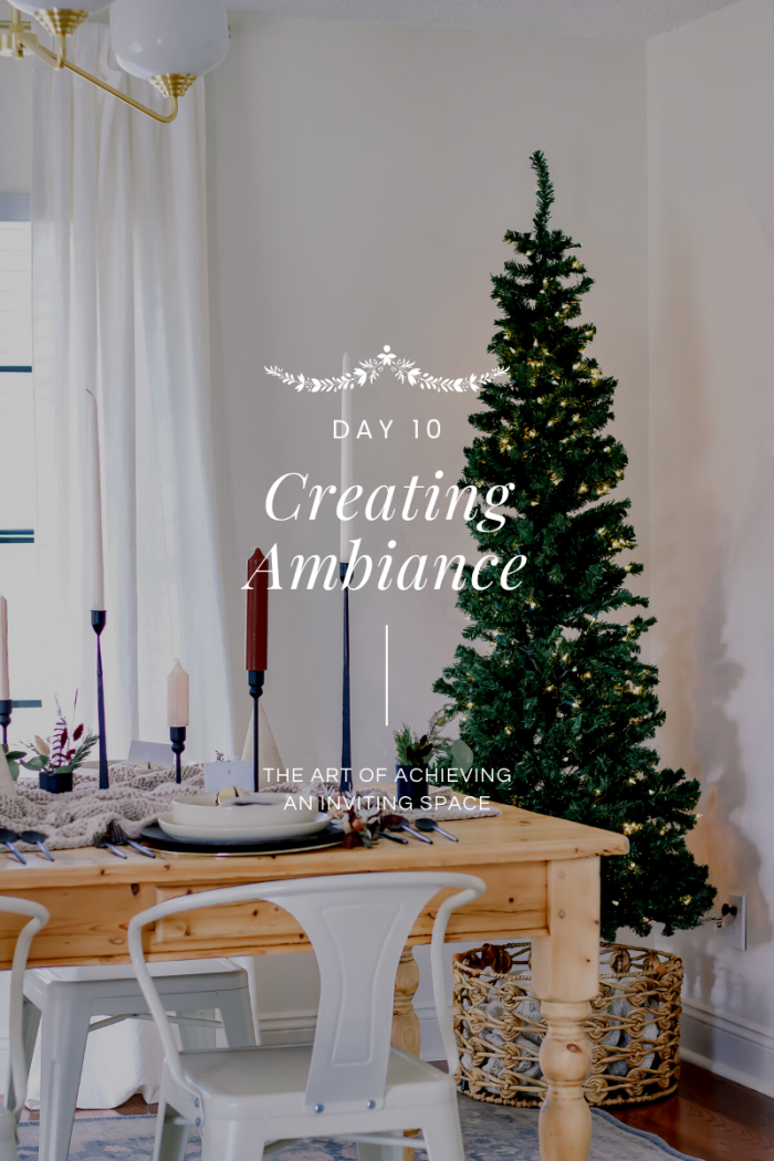 Day 10 of 12 Days of Holiday #HostfulHacks: Creating Ambiancewith To Have + To Host