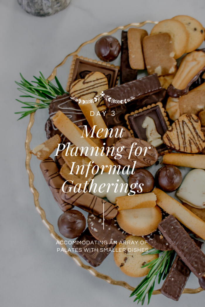 Day 3 of 12 Days of Holiday #HostfulHacks: Menu Planning for Informal Gatherings with Living Locurto