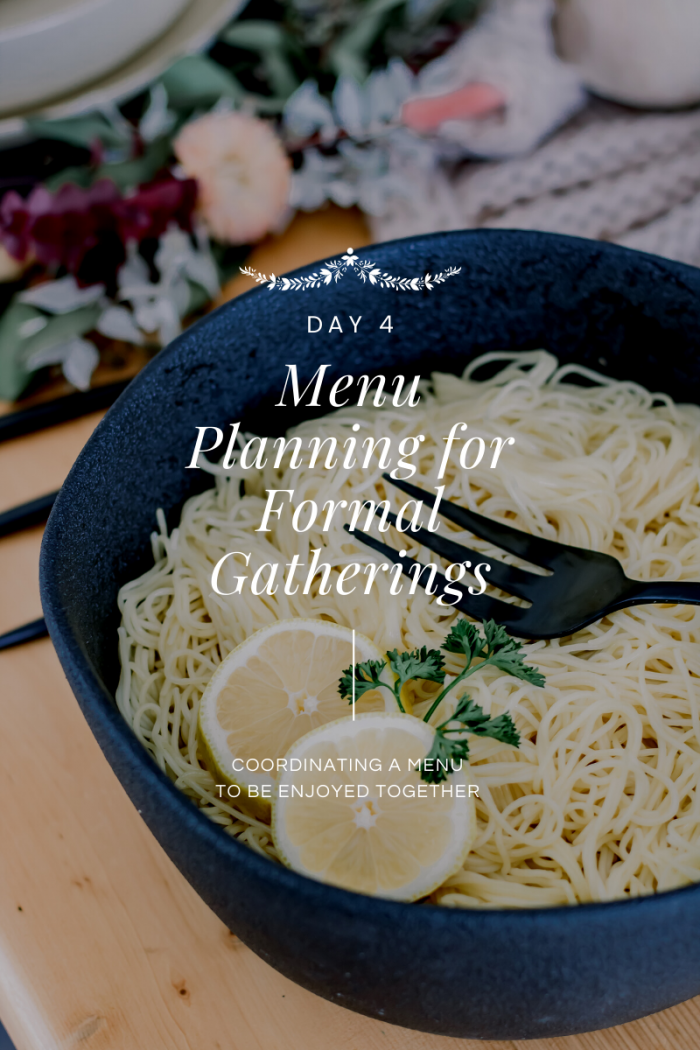 Day 4 of 12 Days of Holiday #HostfulHacks: Menu Planning for Formal Gatherings with Festive, Fancy & Frugal