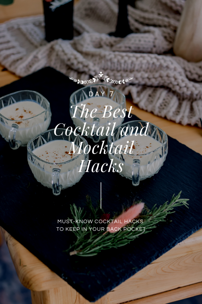 Day 7 of 12 Days of Holiday #HostfulHacks: The Best Cocktail and Mocktail Hacks with Toast from the Host