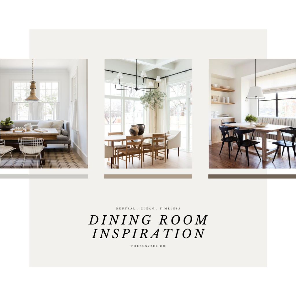 Neutral clean and timeless dining room mood board